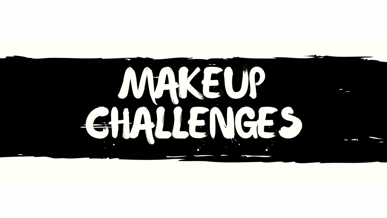 Makeup Challenge What It Takes