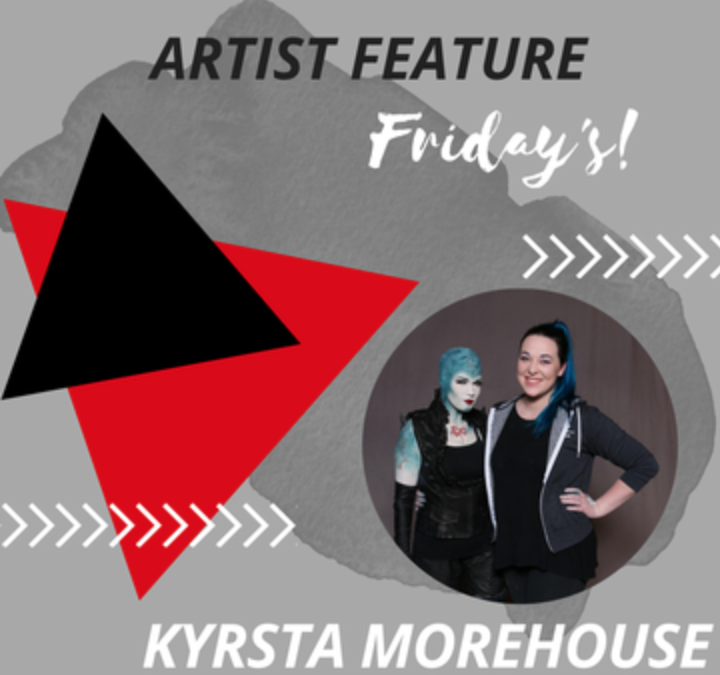 Artist Feature: Kyrsta Morehouse