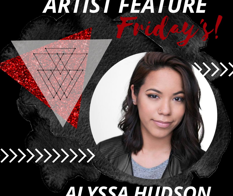 Artist Feature: Alyssa Hudson